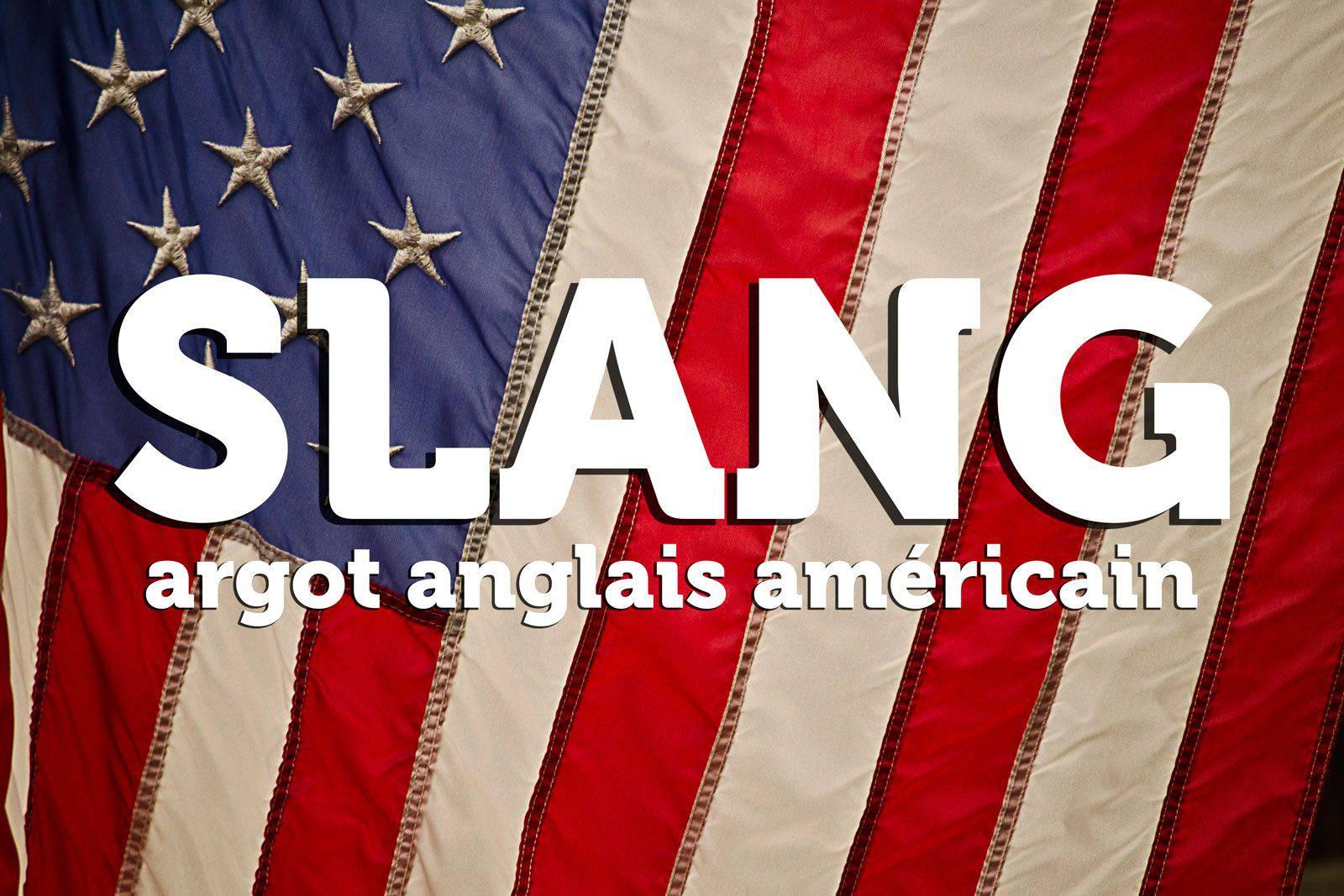 Argot anglais américain (slang)