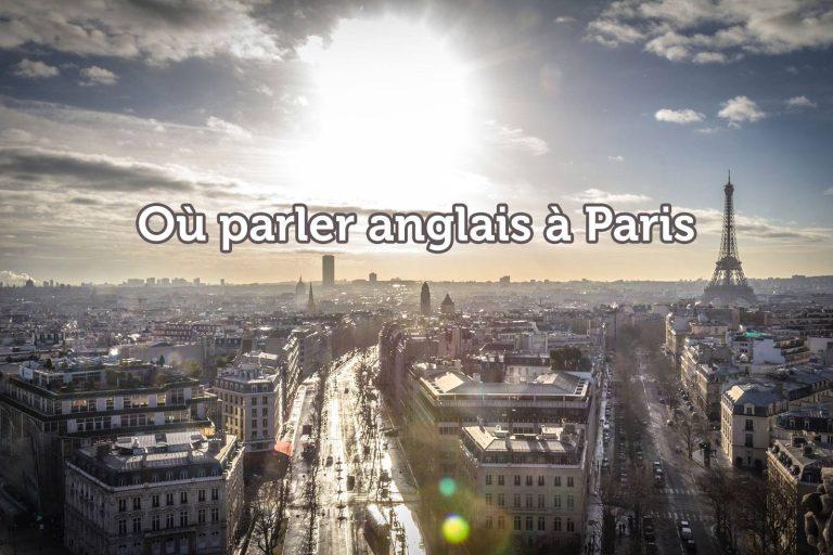 Où parler anglais à Paris