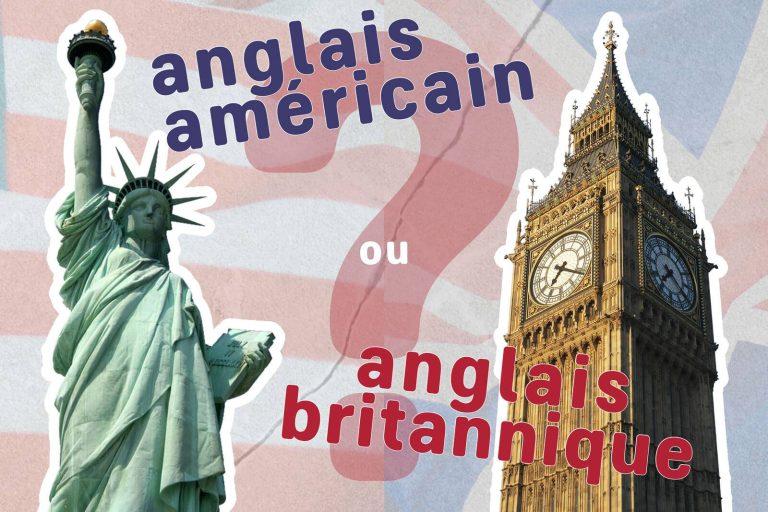 anglais américain ou britannique