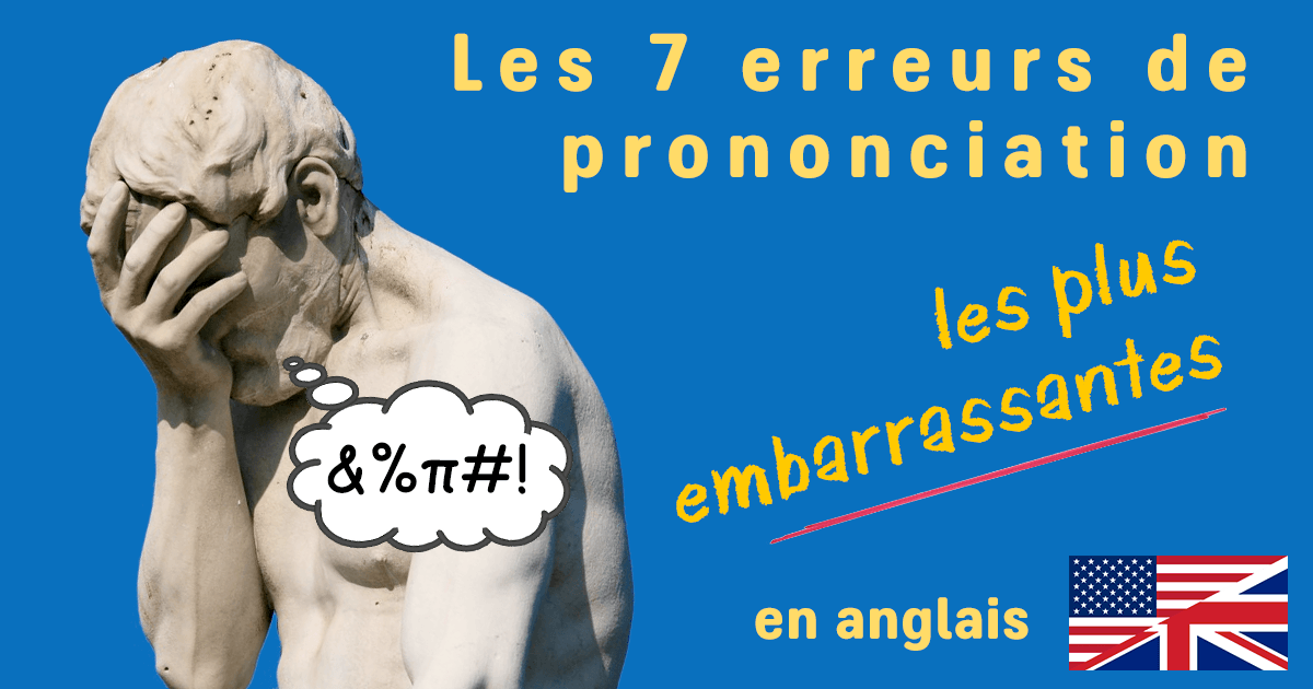 erreurs de prononciation en anglais  avec audio   u00b7 de la