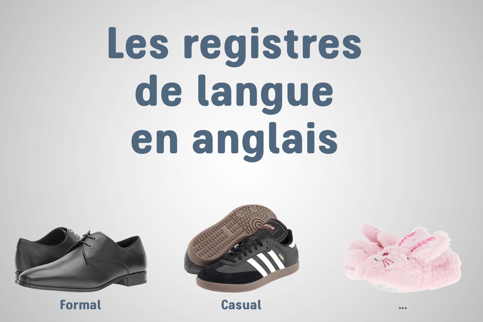Les registres de langue en anglais