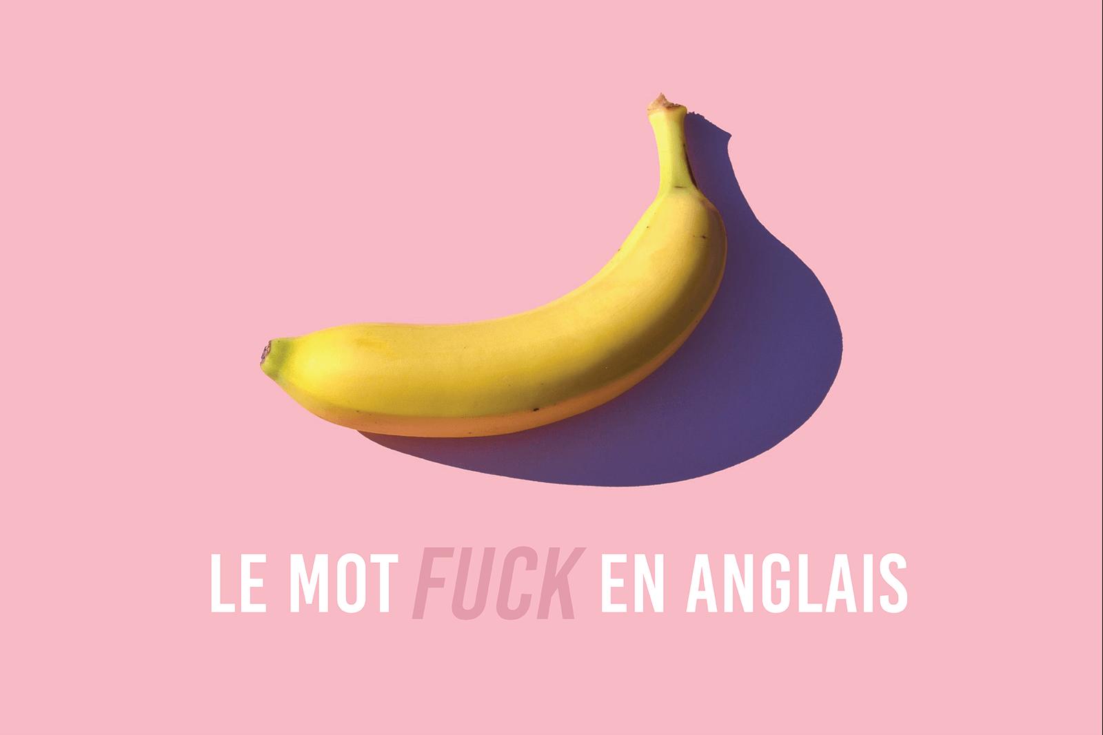 Le mot fuck en anglais