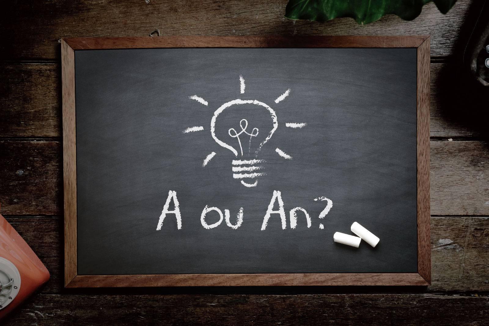 a ou an