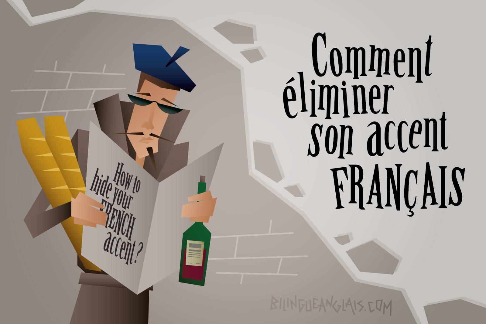 Comment éliminer son accent français / Comment perdre son accent français en anglais