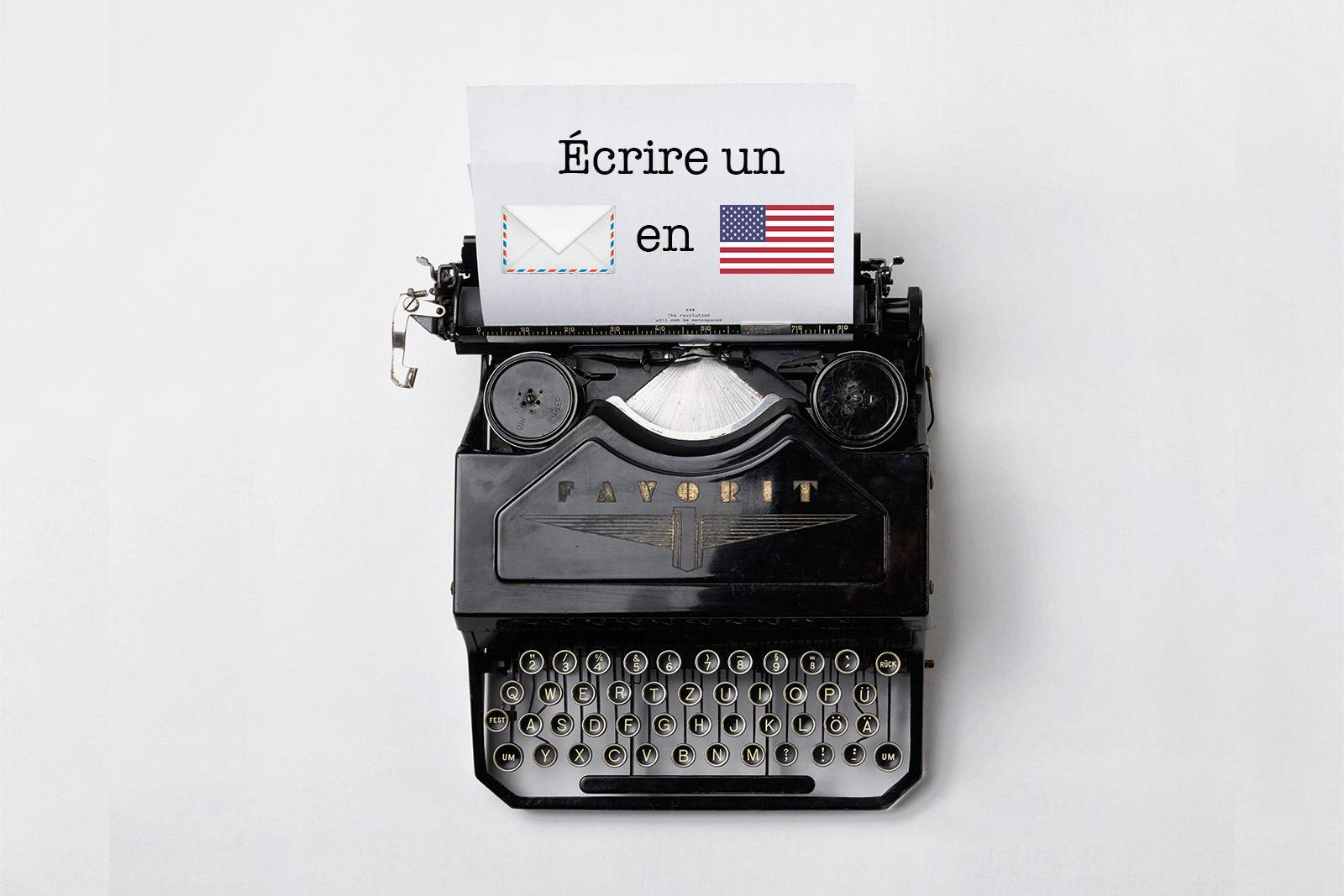 Comment Ecrire Un Mail En Anglais Exemples Pour Commencer Rediger